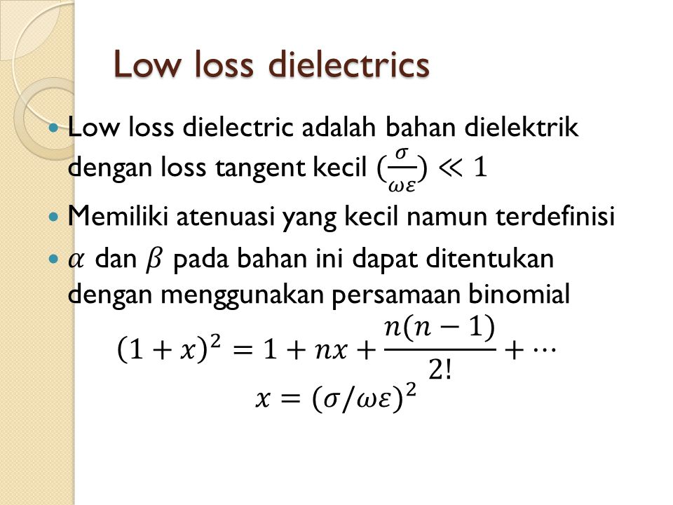 Low loss dielectrics