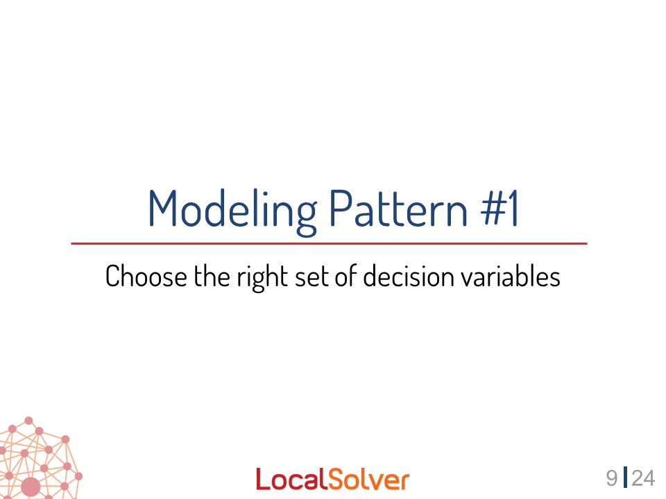 1024 Choose the right set of decision variables function model() { x[1..N] <- bool(); constraint sum[i in 1..N] (x[i]) == P; minDistance[i in 1..N] <- min[j in 1..N] (x[j] .