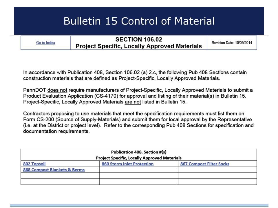 www.dot.state.pa.us Bulletin 15 Control of Material 37