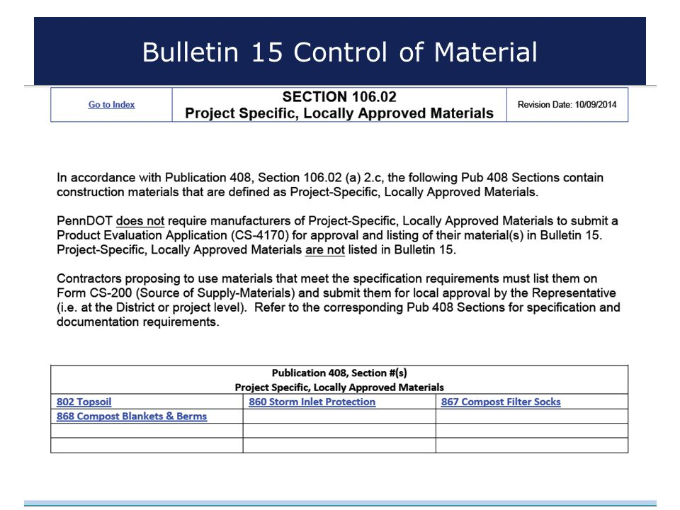 www.dot.state.pa.us Bulletin 15 Control of Material 6