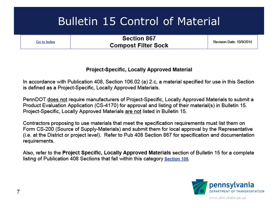 www.dot.state.pa.us Bulletin 15 Control of Material 38