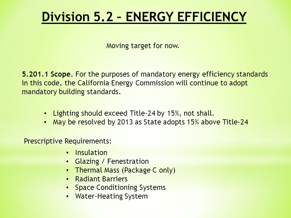 Division 5.2 – ENERGY EFFICIENCY 5.201.1 Scope.