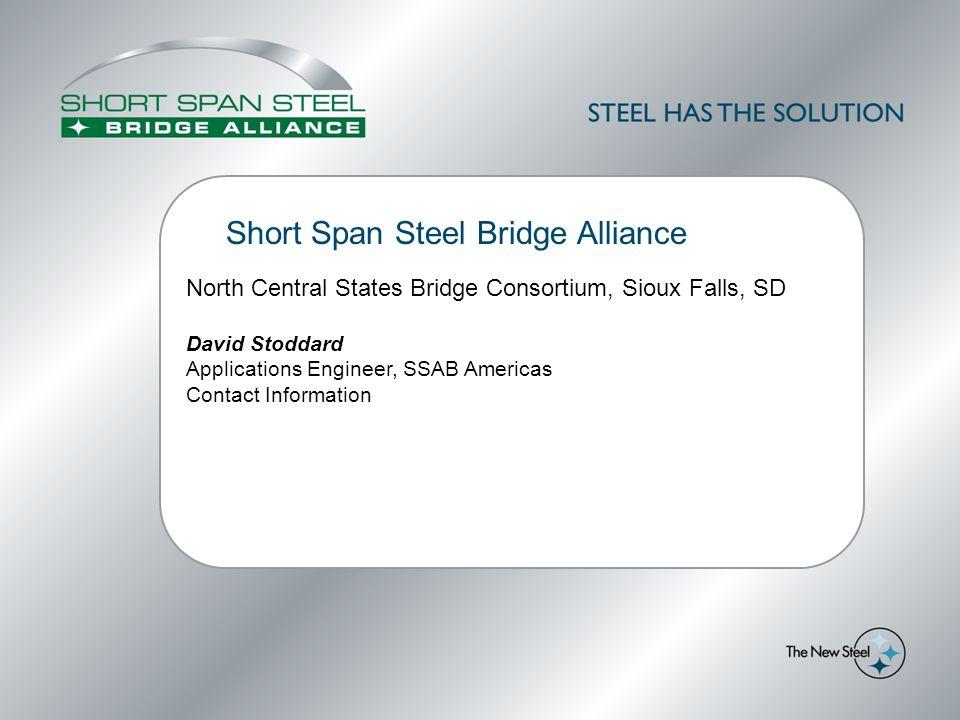 Standard Short Span Steel Bridge Designs Goals & Design Methods