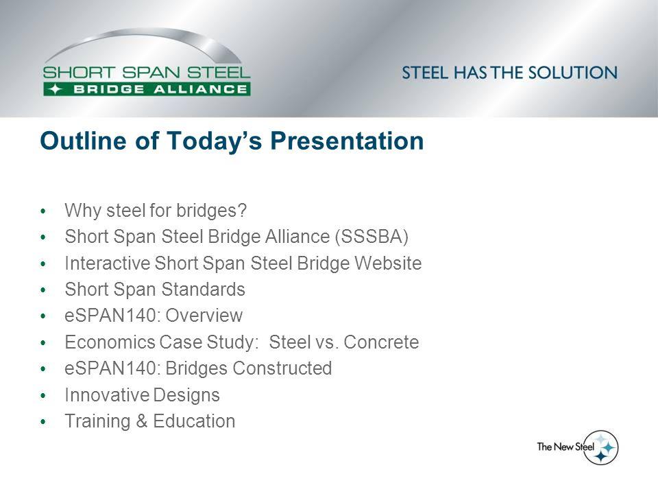 Why steel for bridges.