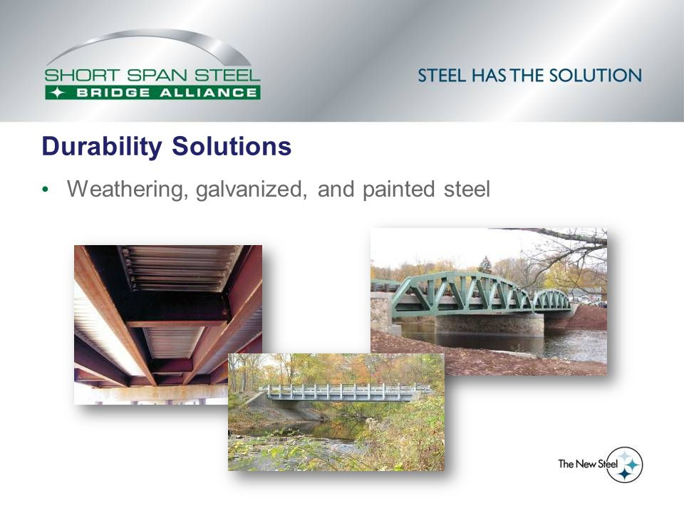 Durability Solutions Weathering, galvanized, and painted steel