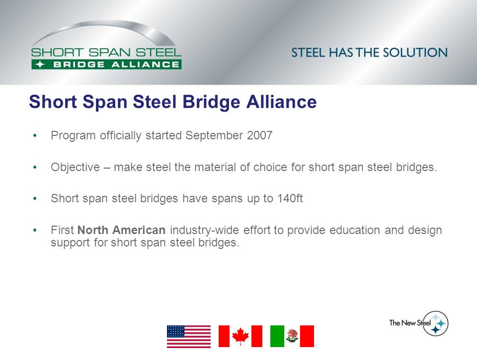 Lighter Abutments Possible for Steel Bridges Steel Bridge - Advantages
