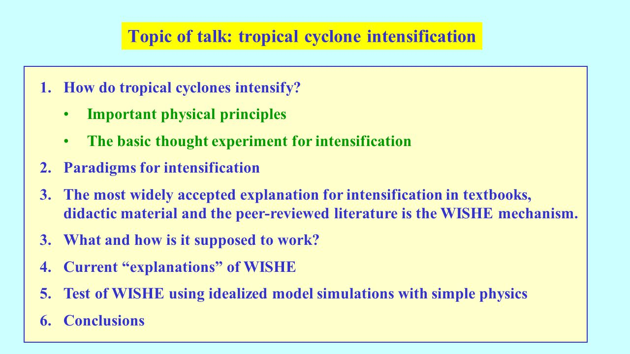 1.How do tropical cyclones intensify.