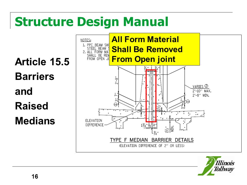 Structure Design Manual Article 15.5 Barriers and Raised Medians 16 All Form Material Shall Be Removed From Open joint