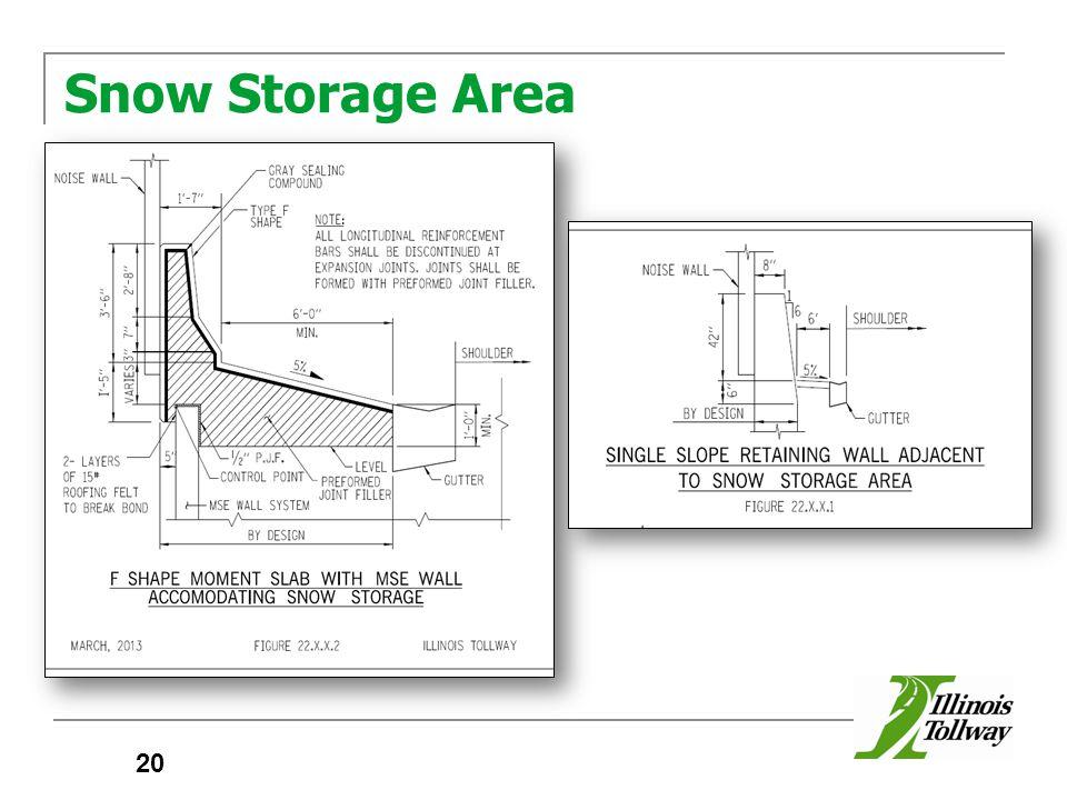 Snow Storage Area 20