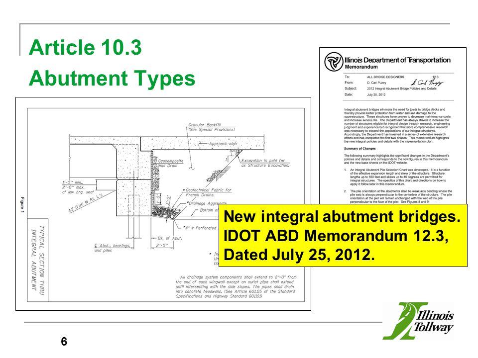 Article 10.3 Abutment Types 6 New integral abutment bridges.