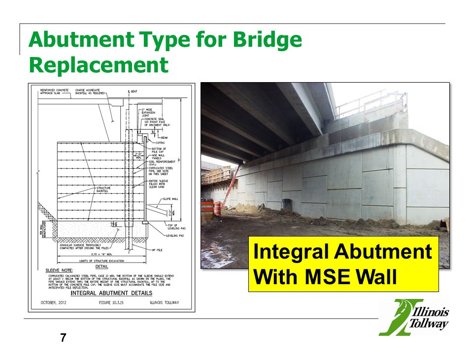 Abutment Type for Bridge Replacement 7 Integral Abutment With MSE Wall