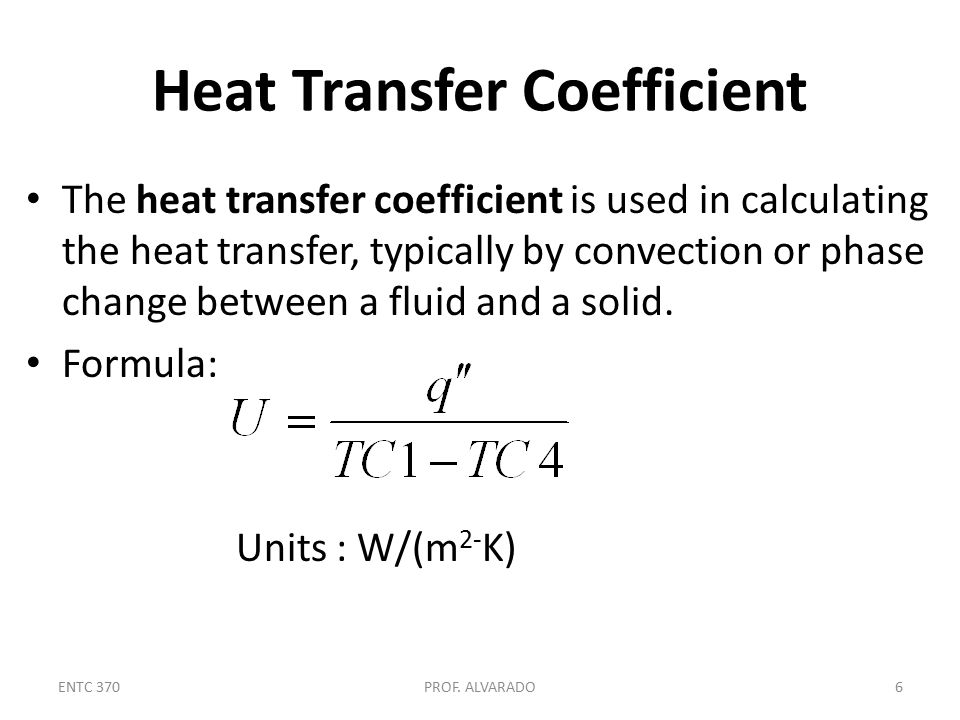 Thermal Conductivity Defined as the property of a material that indicates its ability to conduct heat Formula: Units: W/(m-K) ENTC 370PROF.