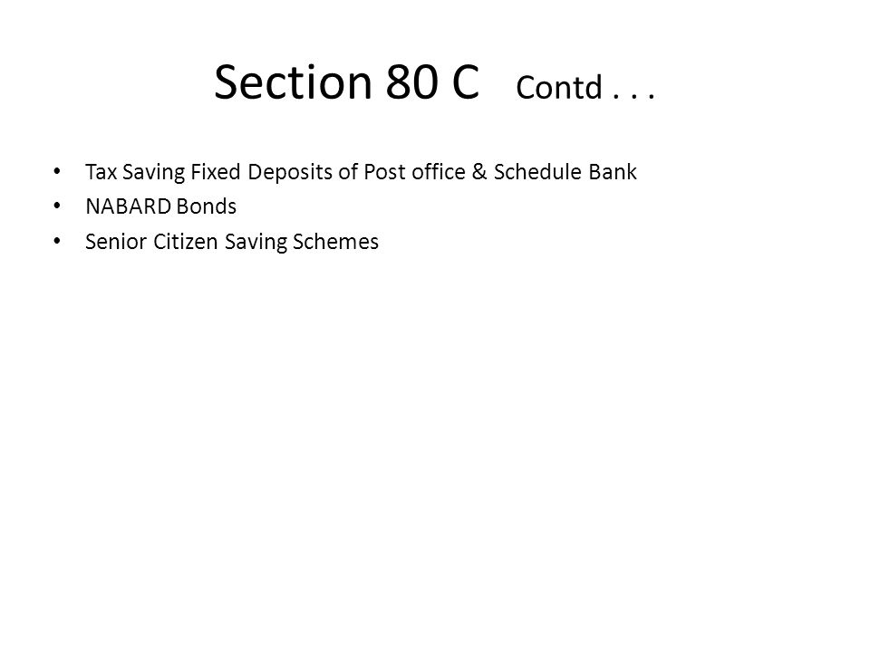 Section 80 C Contd...
