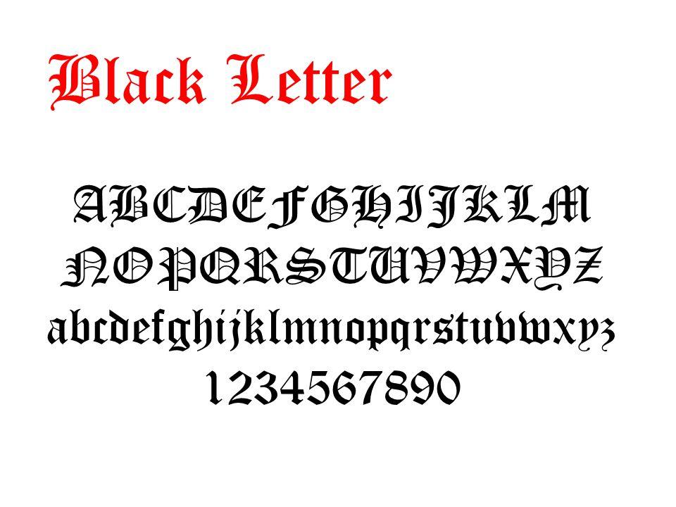 Black Letter ABCDEFGHIJKLM NOPQRSTUVWXYZ abcdefghijklmnopqrstuvwxyz 1234567890