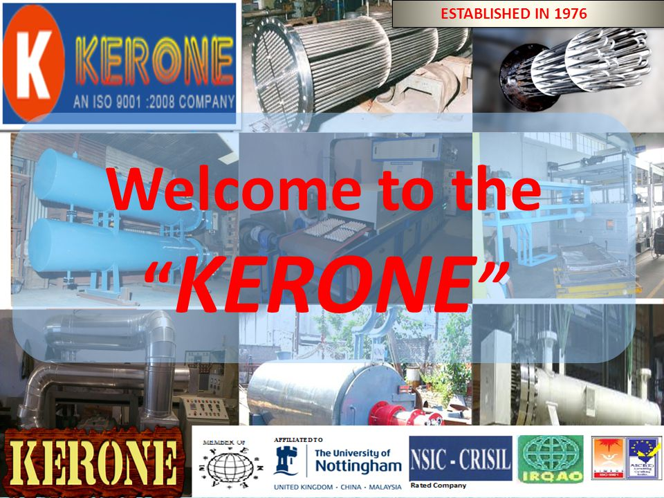 """BY KERONE (ISO 9001:2008 CERTIFIED COMPANY) Welcome to the """" KERONE """" ESTABLISHED IN 1976"""
