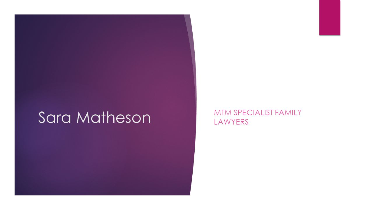 Sara Matheson MTM SPECIALIST FAMILY LAWYERS