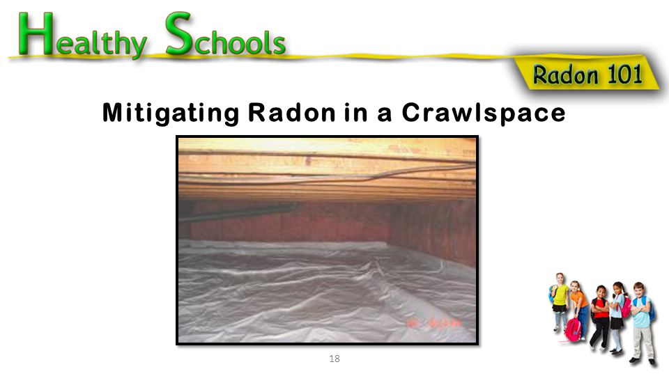 18 Mitigating Radon in a Crawlspace