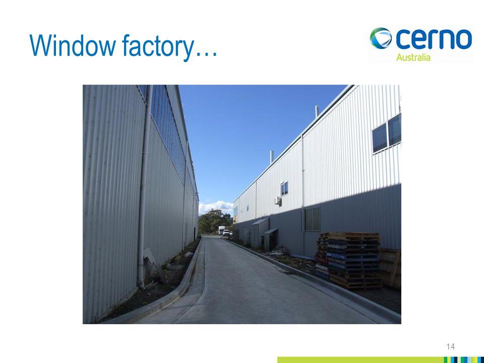 Window factory… 14