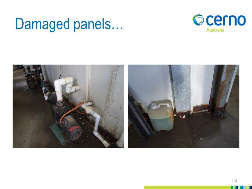 Damaged panels… 36