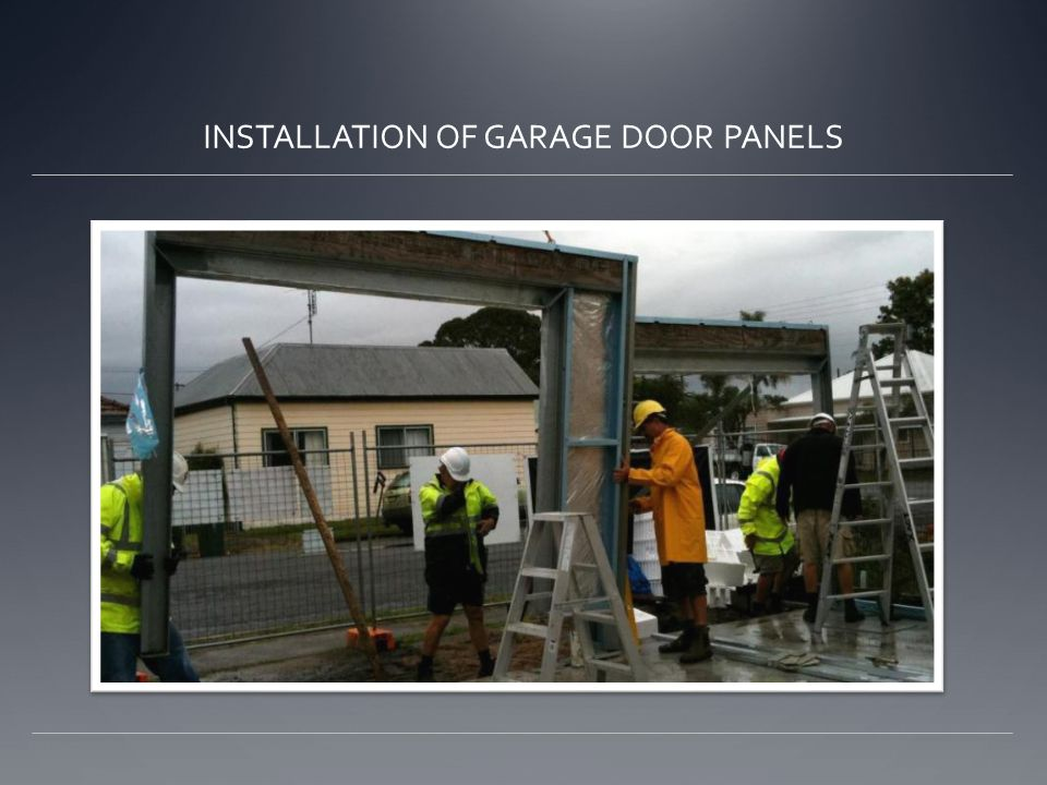 INSTALLATION OF GARAGE DOOR PANELS