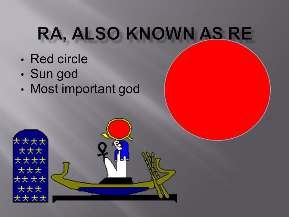 Red circle Sun god Most important god