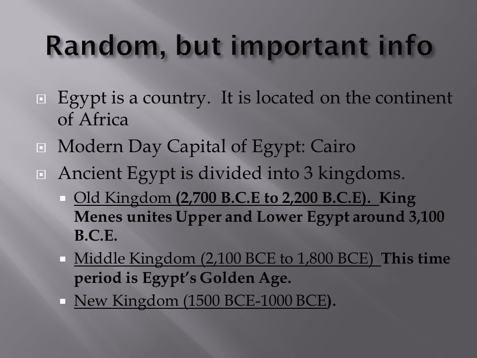  One of the most important event in Egyptian history occurred around 3,100 B.C.E.