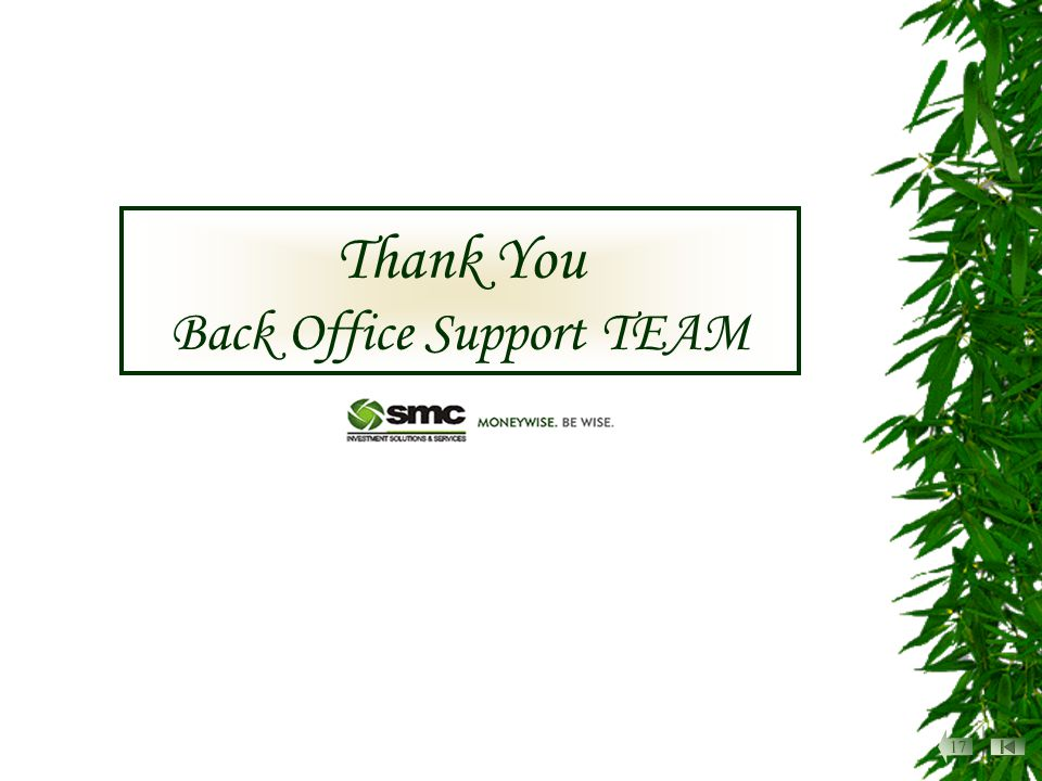 Thank You Back Office Support TEAM 17