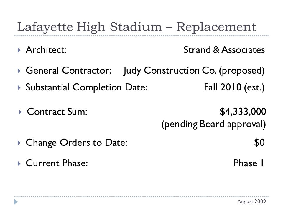Lafayette High Stadium – Replacement  Architect: Strand & Associates  General Contractor: Judy Construction Co.