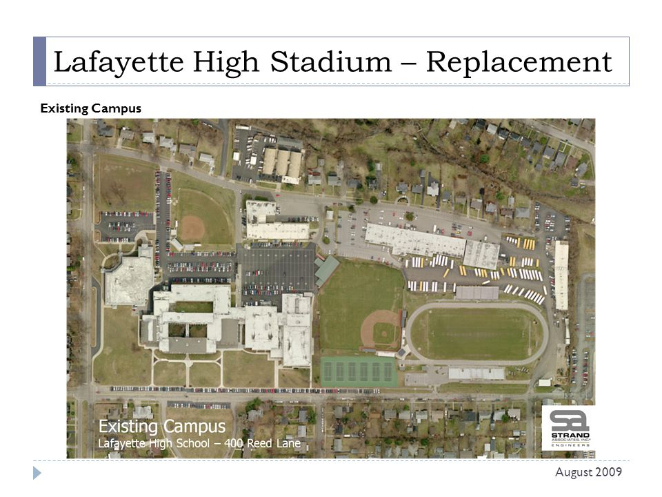 Lafayette High Stadium – Replacement Existing Campus August 2009