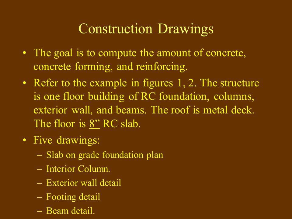 Reinforced Concrete QTO Design Stage 1 Preconstruction Stage 2: Procurement Conceptual Planning Stage3: Construction Stage 4: Project Close-out