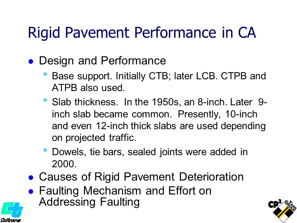 Rigid Pavement Performance in CA Design and Performance Base support.