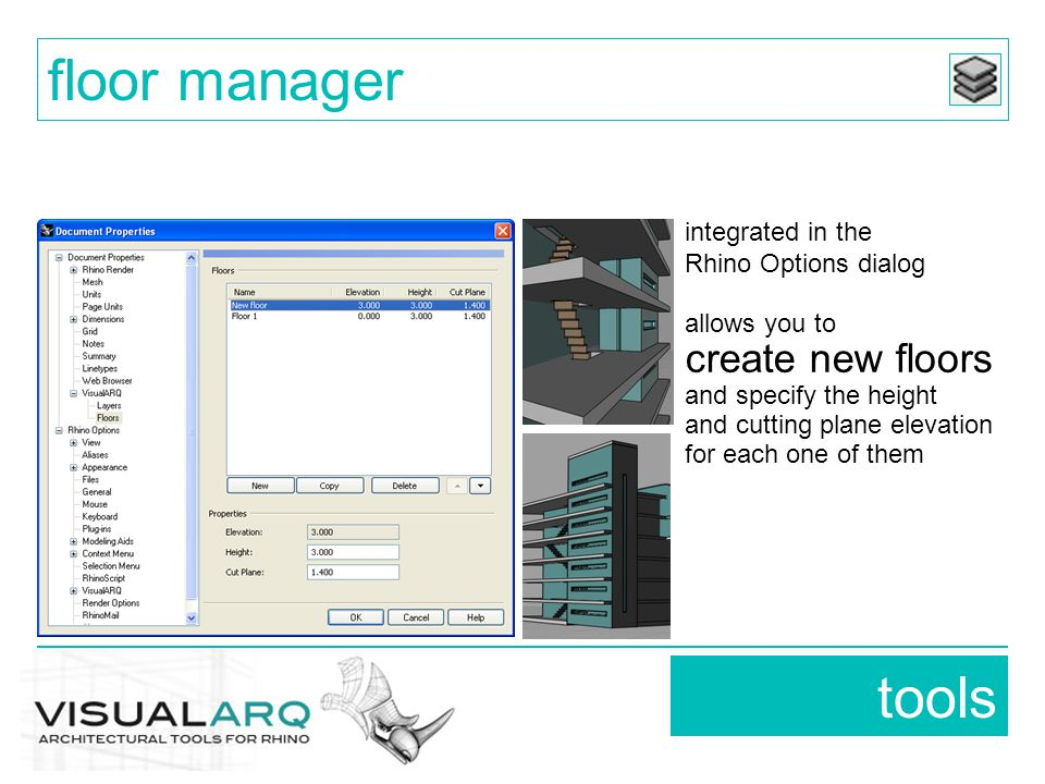 tools floor manager integrated in the Rhino Options dialog allows you to create new floors and specify the height and cutting plane elevation for each one of them
