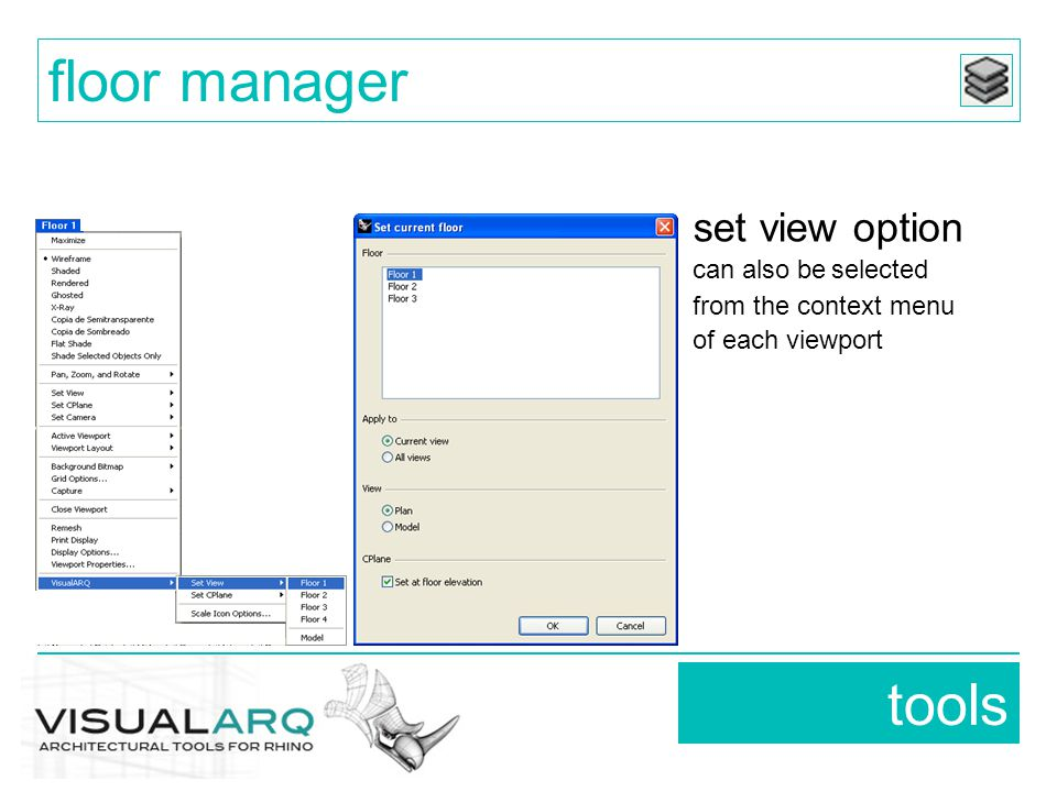 tools floor manager set view option can also be selected from the context menu of each viewport