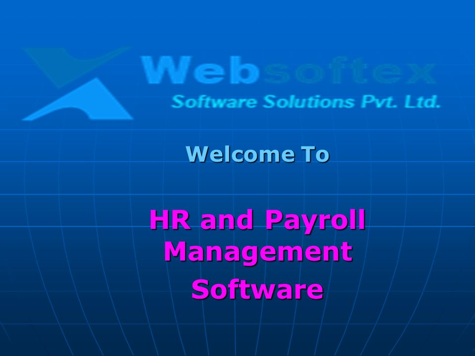 Welcome To HR and Payroll Management Software