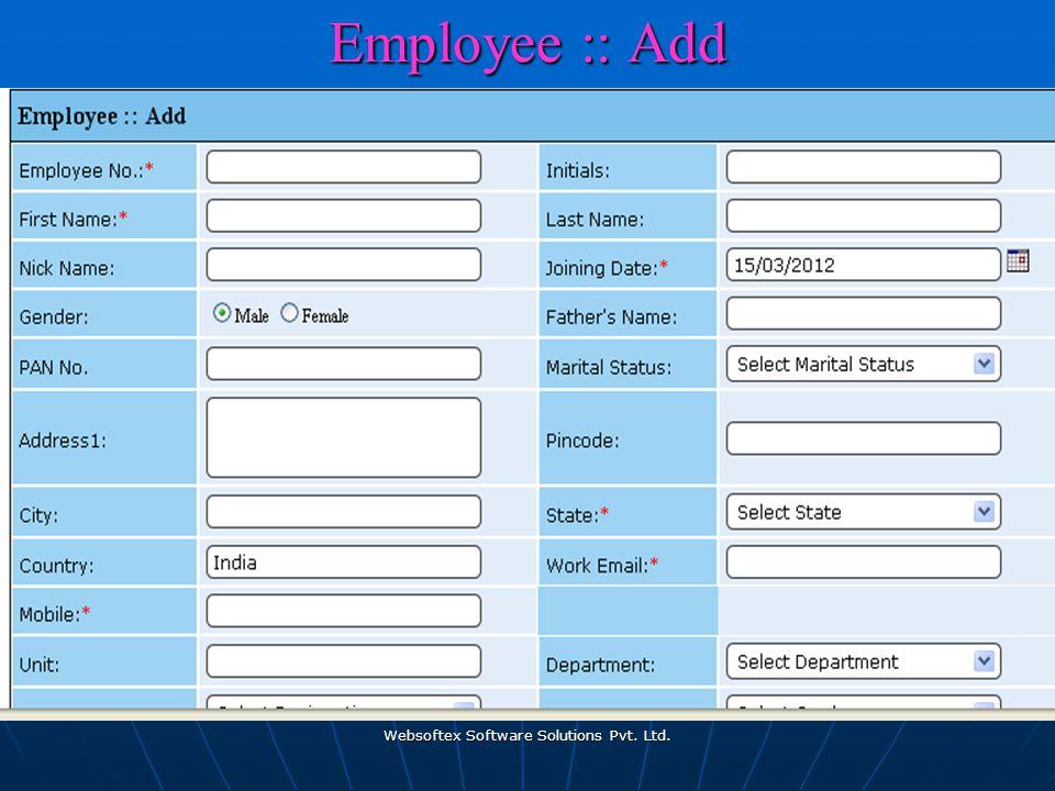 Websoftex Software Solutions Pvt. Ltd. Employee :: Add