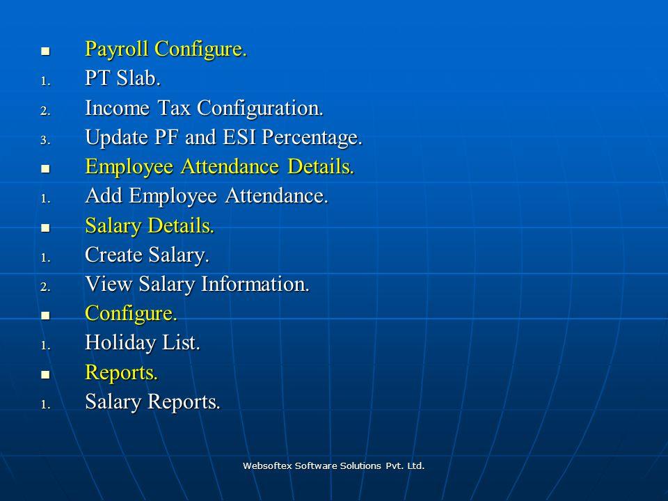 Websoftex Software Solutions Pvt. Ltd. Payroll Configure.