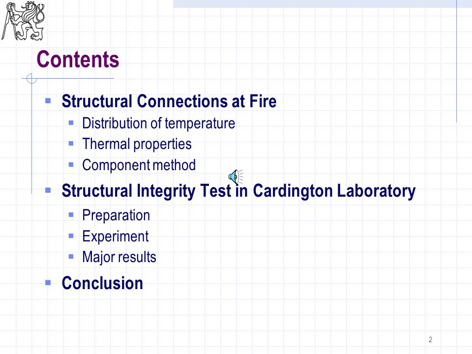 43  Collapse of structure not reached  Fire load 40 kg/m 2  Mechanical load 56%  Good structural integrity of composite slab aproved  Concept of unprotected beams and protected columns aproved Conclusions of Test