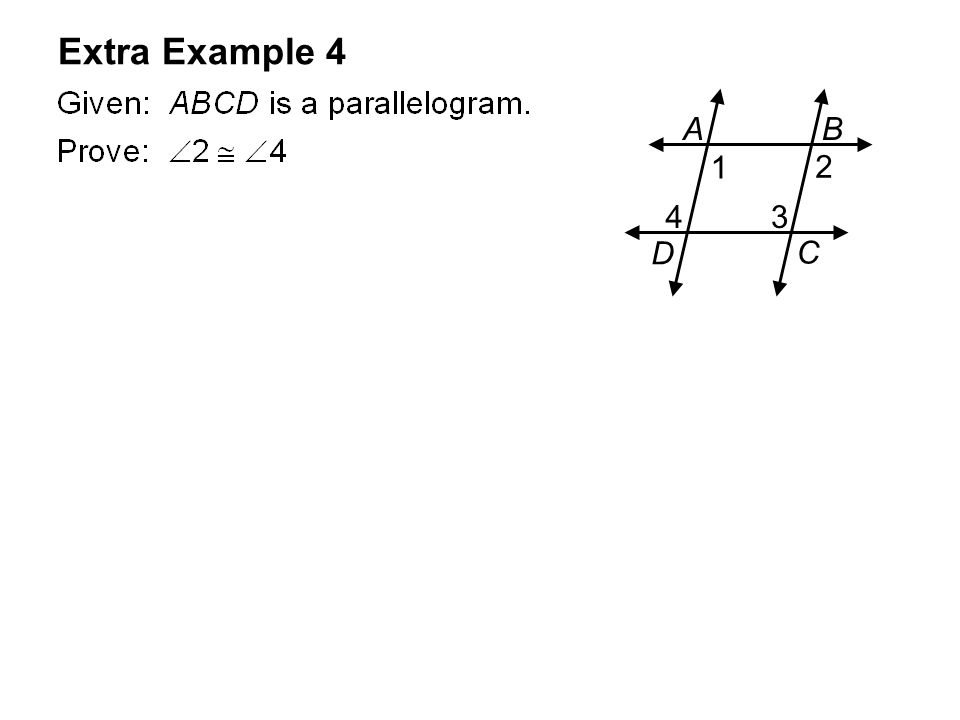 Extra Example 4 AB C D 1 2 34