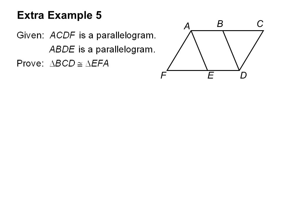 Extra Example 5 A BC DEF