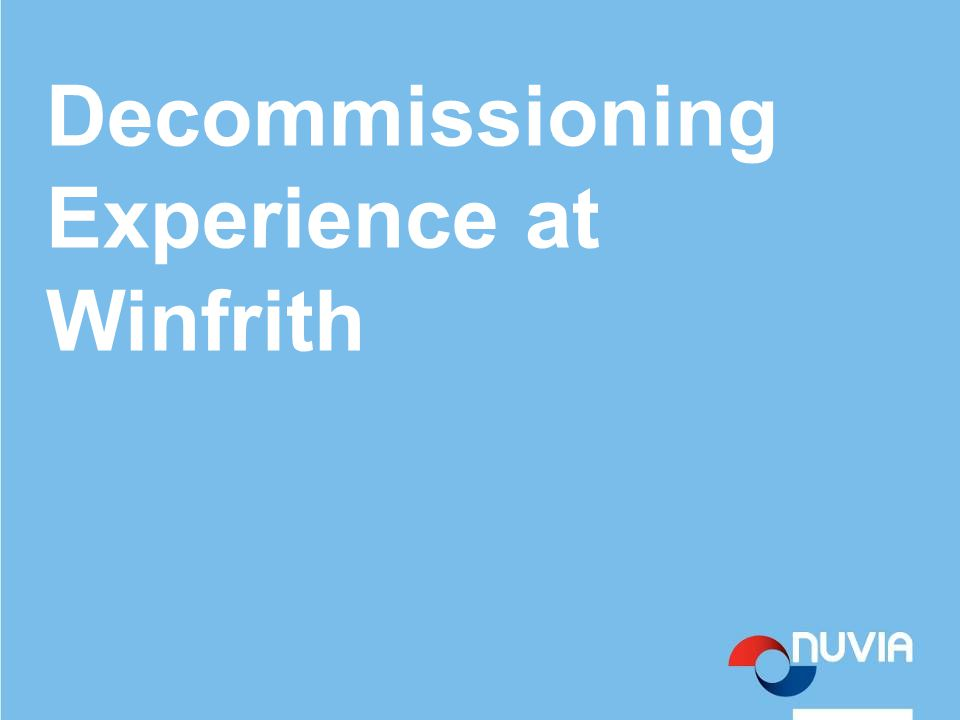 Decommissioning Experience at Winfrith