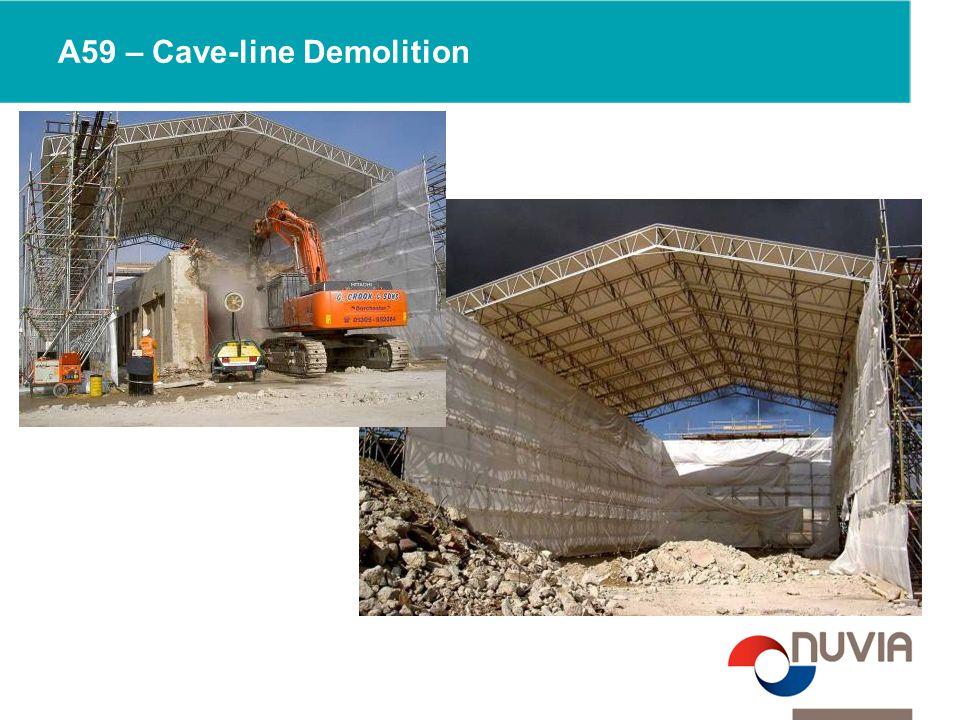A59 – Cave-line Demolition