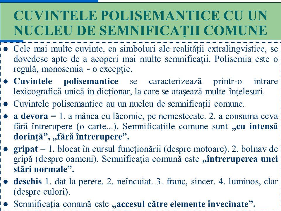 """26 FASCICUL DE INDICI SEMANTICI Orice sens are un fascicul de indici semantici care-l definesc. De exemplu, indicii sensului """"casă"""" sunt : a) clădire,"""