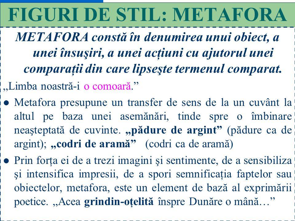 37 FIGURI DE STIL: COMPARAŢIA COMPARAŢIA constă în alăturarea a doi termeni, pe baza unor însuşiri comune, cu scopul de a evidenţia caracteristicile u