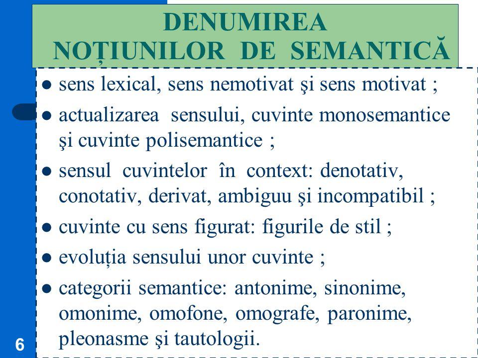5 CUVINTE AUTONOME şi INSTRUMENTE GRAMATICALE Unele cuvinte denumesc (om, floare), exprimă însuşiri (cald, rece), caracteristici (bine, aşa), acţiuni
