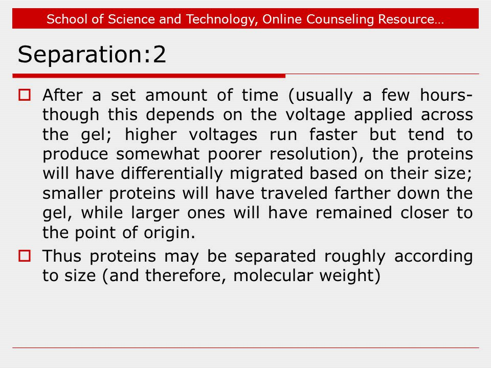School of Science and Technology, Online Counseling Resource… Separation:2  After a set amount of time (usually a few hours- though this depends on t