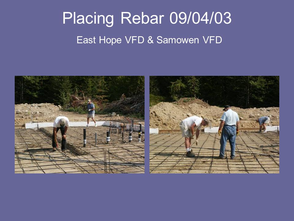 Placing Rebar 09/04/03 East Hope VFD & Samowen VFD