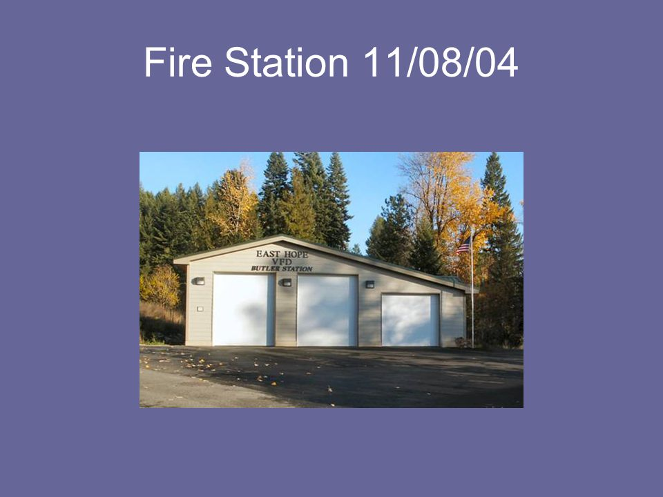 Fire Station 11/08/04