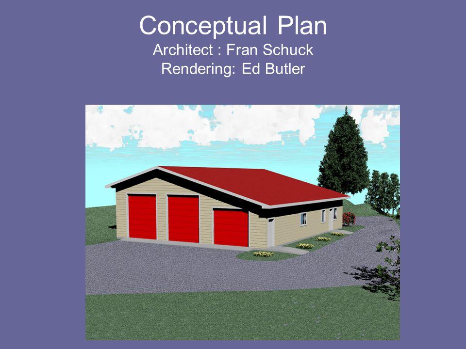 Conceptual Plan Architect : Fran Schuck Rendering: Ed Butler