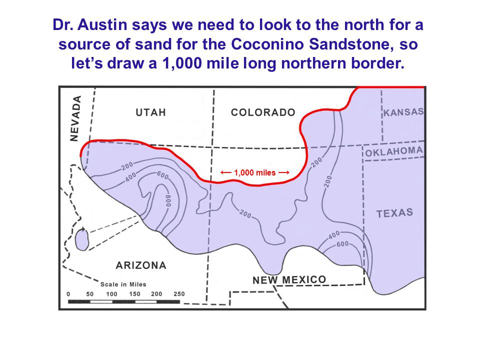 Dr. Austin says we need to look to the north for a source of sand for the Coconino Sandstone, so let's draw a 1,000 mile long northern border. ← 1,000