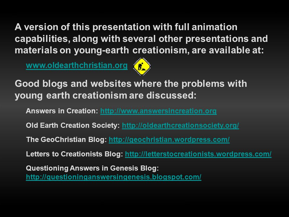 A version of this presentation with full animation capabilities, along with several other presentations and materials on young-earth creationism, are